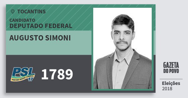 Santinho Augusto Simoni 1789 (PSL) Deputado Federal | Tocantins | Eleições 2018
