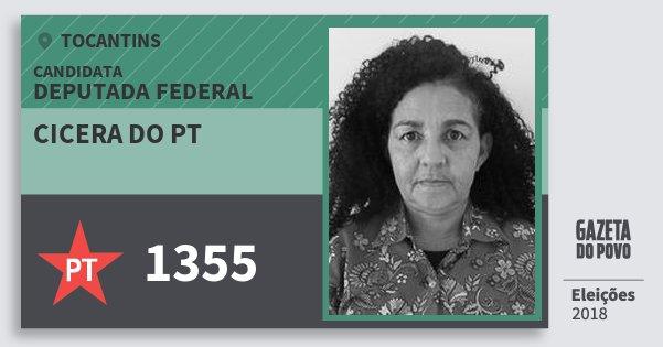 Santinho Cicera do Pt 1355 (PT) Deputada Federal   Tocantins   Eleições 2018