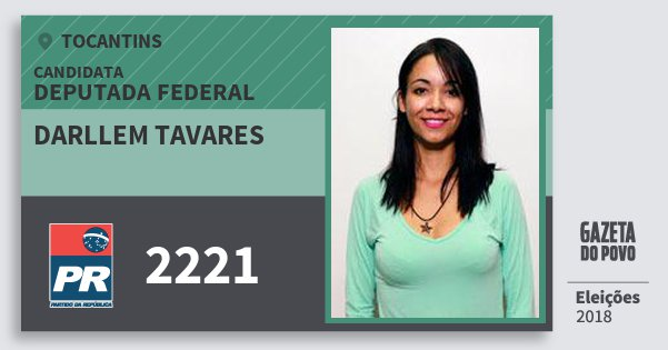 Santinho Darllem Tavares 2221 (PR) Deputada Federal | Tocantins | Eleições 2018