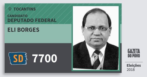 Santinho Eli Borges 7700 (SOLIDARIEDADE) Deputado Federal | Tocantins | Eleições 2018