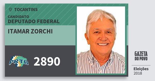Santinho Itamar Zorchi 2890 (PRTB) Deputado Federal | Tocantins | Eleições 2018