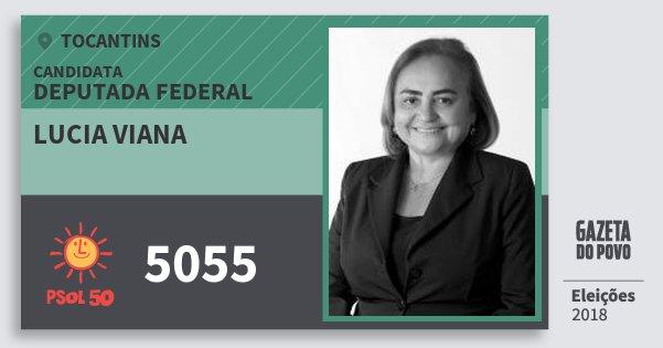 Santinho Lucia Viana 5055 (PSOL) Deputada Federal | Tocantins | Eleições 2018