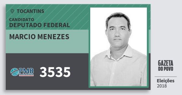 Santinho Marcio Menezes 3535 (PMB) Deputado Federal   Tocantins   Eleições 2018