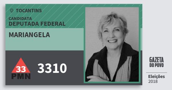 Santinho Mariangela 3310 (PMN) Deputada Federal   Tocantins   Eleições 2018