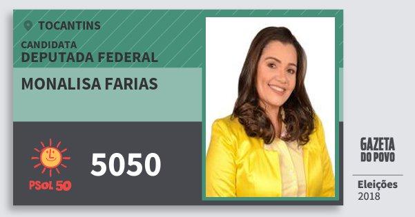Santinho Monalisa Farias 5050 (PSOL) Deputada Federal | Tocantins | Eleições 2018