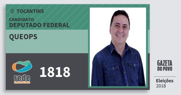 Santinho Queops 1818 (REDE) Deputado Federal   Tocantins   Eleições 2018