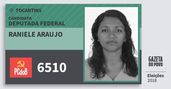 Santinho Raniele Araujo 6510 (PC do B) Deputada Federal   Tocantins   Eleições 2018