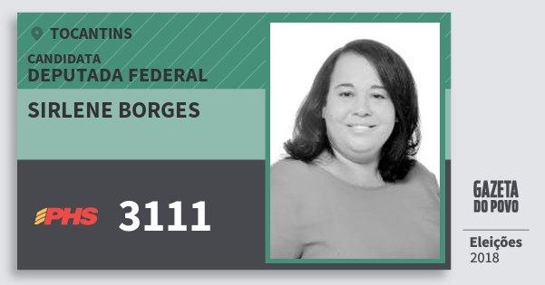Santinho Sirlene Borges 3111 (PHS) Deputada Federal   Tocantins   Eleições 2018