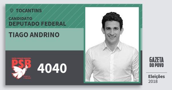Santinho Tiago Andrino 4040 (PSB) Deputado Federal   Tocantins   Eleições 2018