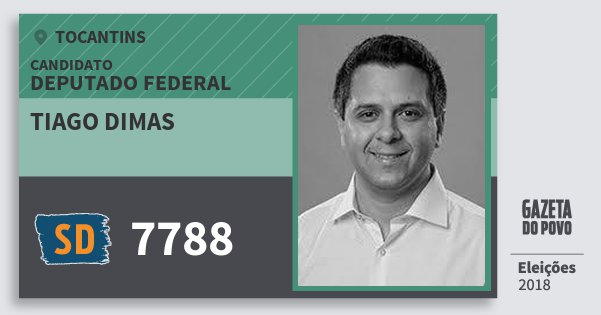 Santinho Tiago Dimas 7788 (SOLIDARIEDADE) Deputado Federal | Tocantins | Eleições 2018