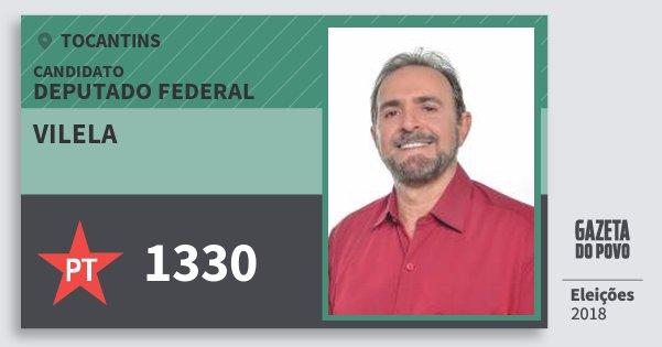 Santinho Vilela 1330 (PT) Deputado Federal | Tocantins | Eleições 2018