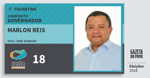 Santinho Marlon Reis 18 (REDE) Governador | Tocantins | Eleições 2018