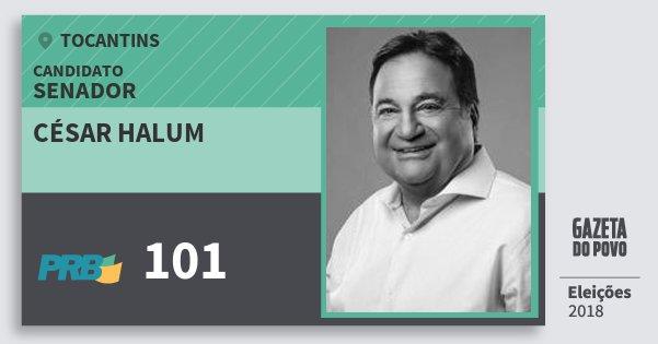 Santinho César Halum 101 (PRB) Senador | Tocantins | Eleições 2018