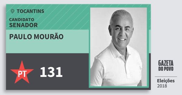 Santinho Paulo Mourão 131 (PT) Senador | Tocantins | Eleições 2018