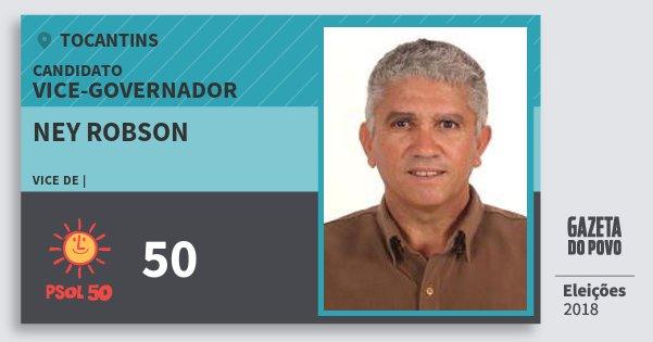 Santinho Ney Robson 50 (PSOL) Vice-governador   Tocantins   Eleições 2018