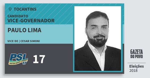 Santinho Paulo Lima 17 (PSL) Vice-governador | Tocantins | Eleições 2018