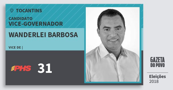 Santinho Wanderlei Barbosa 31 (PHS) Vice-governador | Tocantins | Eleições 2018