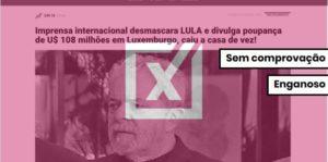Não há evidências de que Lula tenha fortuna em Luxemburgo