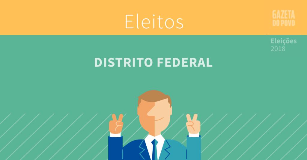 Quem foi eleito no Distrito Federal