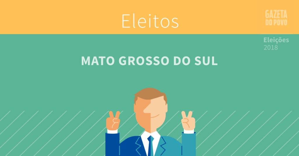 Quem foi eleito no Mato Grosso do Sul
