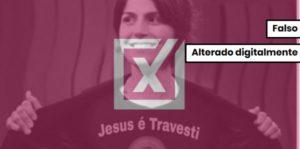 Inscrição sobre Jesus na camiseta de Manuela D'Ávila é falsa