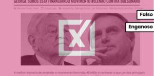 George Soros não financiou movimento #elenão contra Bolsonaro